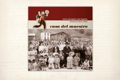 Catálogo. Casa del Maestro. Centro de interpretación. Ventosa de La Sierra