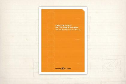 Diseño editorial. Libro de estilo de las publicaciones del Gobierno de La Rioja